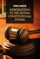 Introduction to the Slovak Constitutional System
